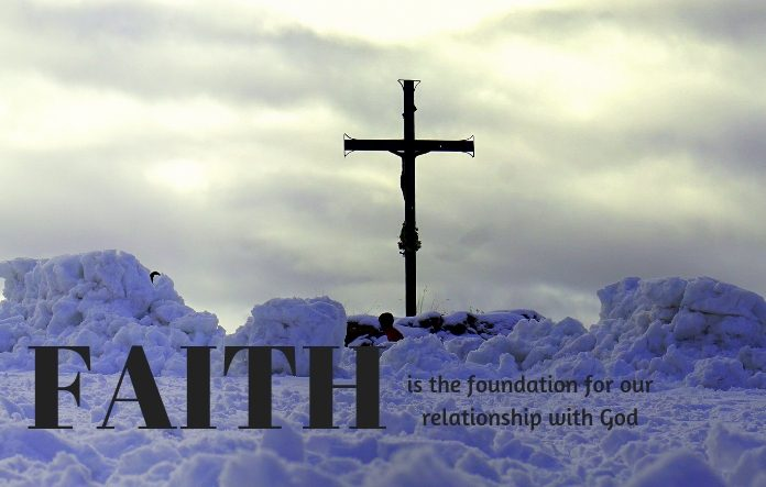 Faith is the foundation